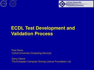 ECDL Test Development and Validation Process