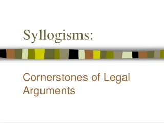Syllogisms: