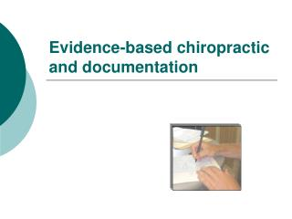 Evidence-based chiropractic and documentation