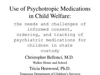 use of psychotropic medications in child welfare: