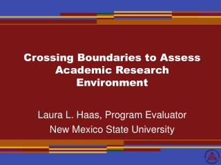 Crossing Boundaries to Assess Academic Research Environment