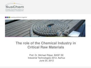 The role of the Chemical Industry in Critical Raw Materials