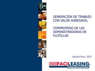 GENERACI N DE TRABAJO  CON VALOR AGREGADO,   COMPROMISO DE LAS  ADMINISTRADORAS DE FLOTILLAS
