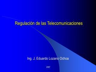 Regulaci n de las Telecomunicaciones