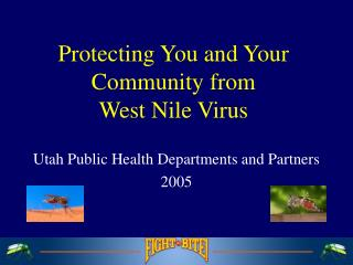 Protecting You and Your Community from West Nile Virus