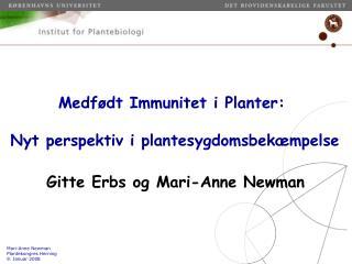 Medf dt Immunitet i Planter:   Nyt perspektiv i plantesygdomsbek mpelse