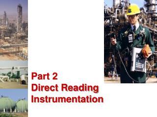 Part 2 Direct Reading Instrumentation