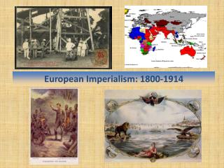 European Imperialism: 1800-1914