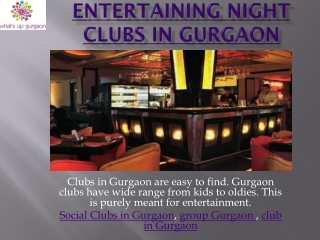 Entertaining Night Clubs in Gurgaon