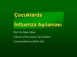 ocuklarda  Influenza Asilamasi