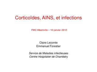 Cortico des, AINS, et infections   FMC Albertville   10 janvier 2012