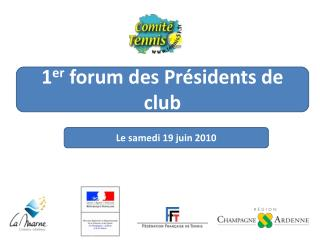 1er forum des Pr sidents de club