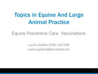 Topics in Equine And Large Animal Practice