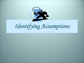 Identifying Assumptions