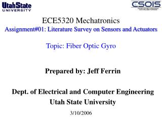 ECE5320 Mechatronics Assignment01: Literature Survey on Sensors and Actuators   Topic: Fiber Optic Gyro
