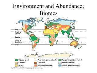 Environment and Abundance; Biomes
