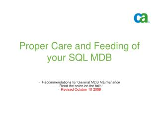 Proper Care and Feeding of your SQL MDB