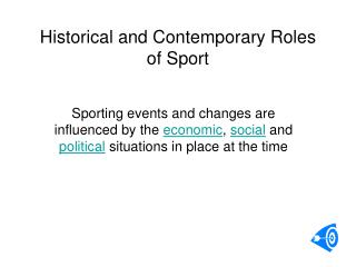 Historical and Contemporary Roles of Sport