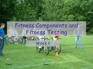 Fitness Components and Fitness Testing