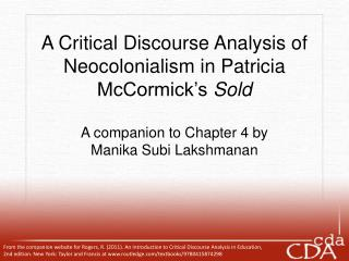 A Critical Discourse Analysis of  Neocolonialism in Patricia McCormick s Sold   A companion to Chapter 4 by  Manika Subi
