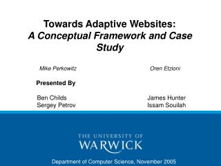 Towards Adaptive Websites:  A Conceptual Framework and Case Study  Mike Perkowitz    Oren Etzioni