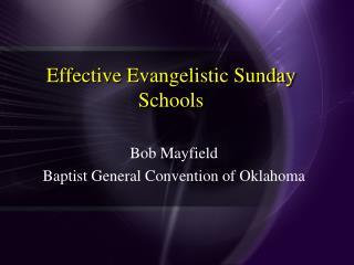 effective evangelistic sunday schools
