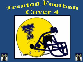 Trenton Football Cover 4