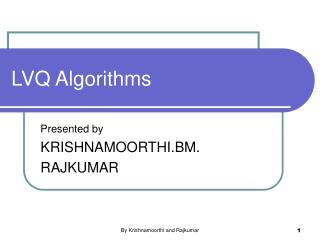 LVQ Algorithms