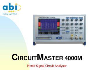 CIRCUITMASTER 4000M Mixed Signal Circuit Analyser