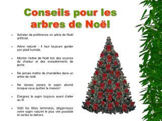Conseils pour les arbres de No l