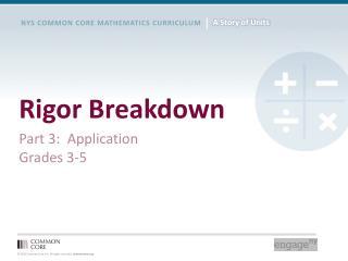 Rigor Breakdown