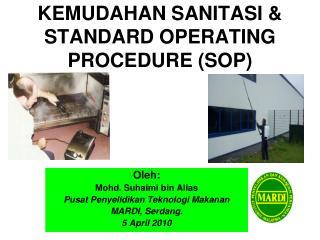 KEMUDAHAN SANITASI                  STANDARD OPERATING PROCEDURE SOP