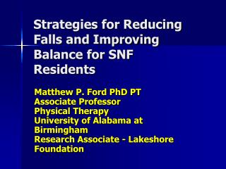 Strategies for Reducing Falls and Improving Balance for SNF Residents
