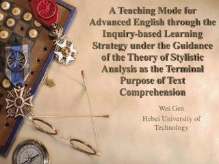 A Teaching Mode for Advanced English through the Inquiry-based Learning Strategy under the Guidance of the Theory of Sty