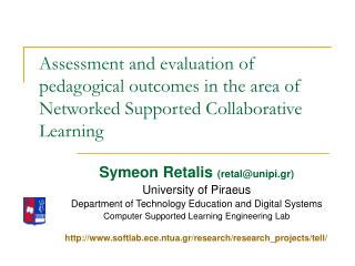 Assessment and evaluation of pedagogical outcomes in the area of Networked Supported Collaborative Learning