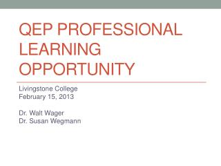 QEP Professional Learning Opportunity