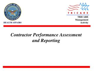 Contractor Performance Assessment and Reporting