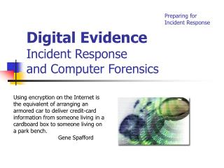 Digital Evidence Incident Response  and Computer Forensics