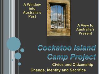 Cockatoo Island Camp Project