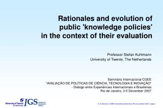 Rationales and evolution of  public knowledge policies  in the context of their evaluation