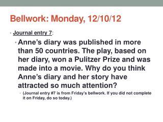 Bellwork: Monday, 12