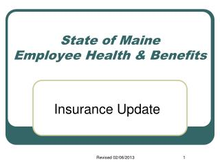 State of Maine  Employee Health  Benefits