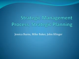 Strategic Management Process, Strategic Planning
