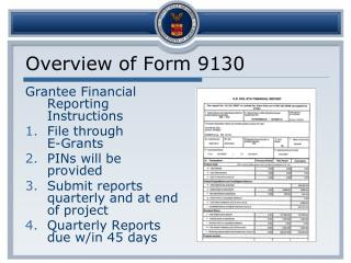 Overview of Form 9130