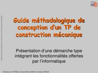 Guide m thodologique de conception d un TP de construction m canique
