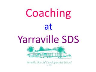 Coaching  at   Yarraville SDS