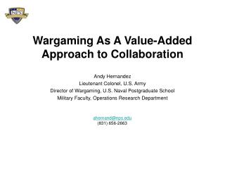 Wargaming As A Value-Added Approach to Collaboration