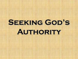 Seeking God s Authority