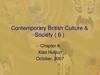 Contemporary British Culture  Society  6