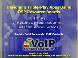 Designing Triple-Play Apps Using DSP Resource Boards